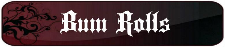 Renaissance Bum Rolls Banner Image